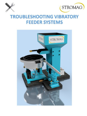 Troubleshooting Vibratory Feeder Bowl Systems